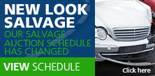our salvage auction schedule has changed. View schedule.